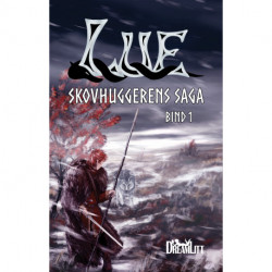 Lue: Skovhuggerens saga - bind 1