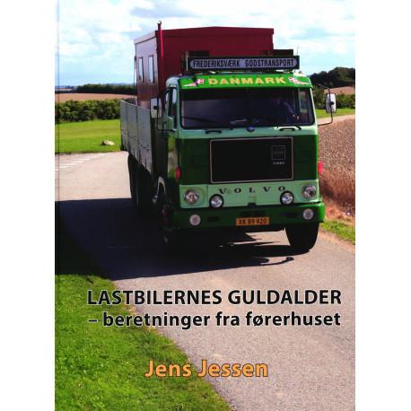 Lastbilernes guldalder: beretninger fra førerhuset