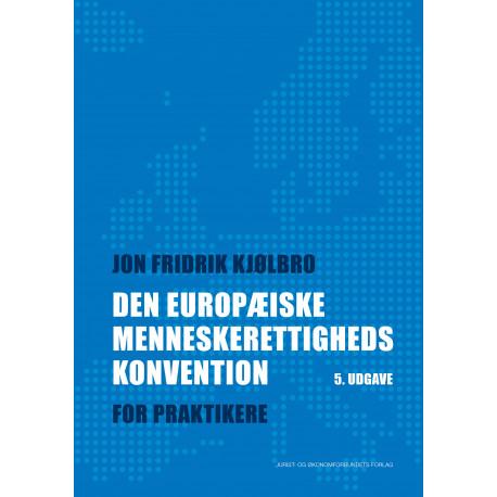Den Europæiske Menneskerettighedskonvention: For praktikere