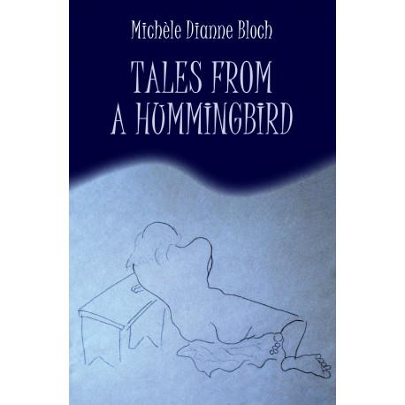 Tales from a hummingbird
