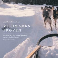 Vildmarksprøven. Et møde med den canadiske natur og en primitiv livsstil