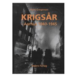 Krigsår: Århus 1940-1945