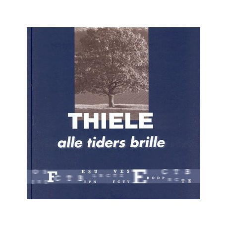 Thiele: alle tiders brille