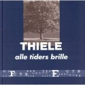 Thiele: alle tiders brille