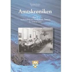 Amtskrøniken: en fortælling om Nordjyllands Amtsråd fra 1970 til 1985 (Bind 1)