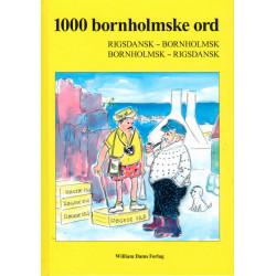 1000 bornholmske ord: rigsdansk-bornholmsk, bornholmsk-rigsdansk