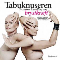 Tabuknuseren: To søstres fortælling om brystkræft