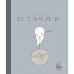 Det er okay at føle: En bog om angst i tegninger