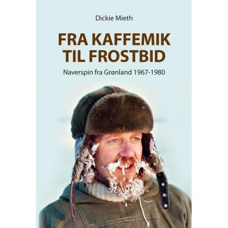 Fra kaffemik til frostbid: Naverspin fra Grønland 1967-1980