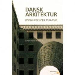 Dansk arkitektur: konkurrencer 1907-1968