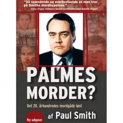 Palmes morder?: Det 20. århundredes mordgåde løst?