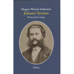 Johann Strauss: Wienervalsens konge