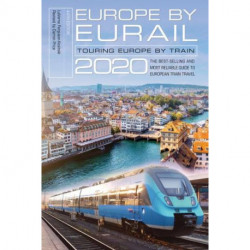 Europe by Eurail 2020: Touring Europe by Train