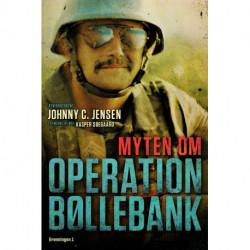 Myten om Operation Bøllebank: Set inde fra kampvognen