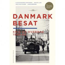 Danmark besat: Krig og hverdag 1940-45