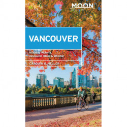 Vancouver: With Victoria, Vancouver Island & Whistler