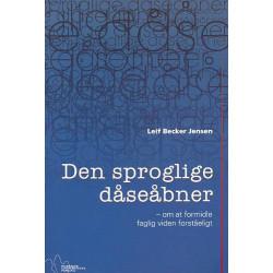 Den sproglige dåseåbner: om at formidle faglig viden forståeligt
