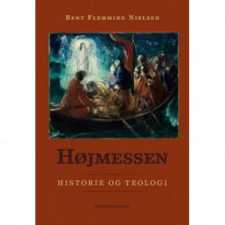 Højmessen: Historie og teologi