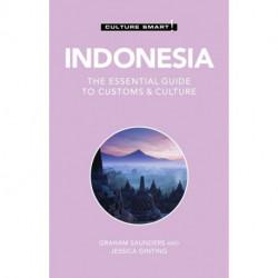 Culture Smart Indonesia: The essential guide to customs & culture