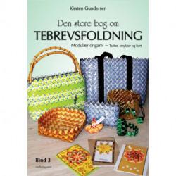 Den store bog om tebrevsfoldning: Tasker, smykker og kort