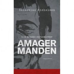 Amagermanden: Den danske seriemorder