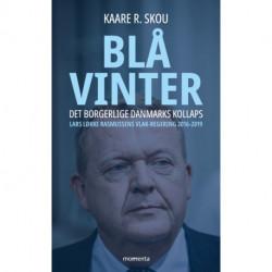 Blå vinter: Det borgerlige Danmarks kollaps
