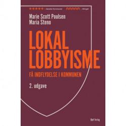 Lokal lobbyisme: Få indflydelse i kommunen