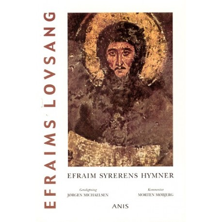 Efraims lovsang: Efraim Syrerens hymner
