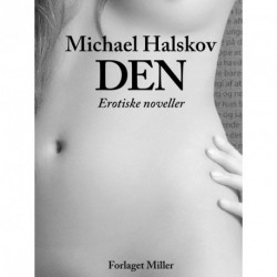 Den: erotiske noveller