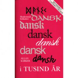 Dansk i tusind år: Et omrids af sprogets historie