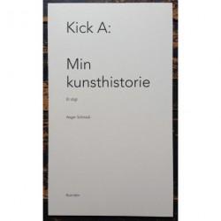 Kick A: min kunsthistorie: et digt