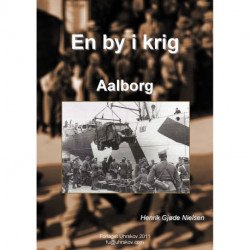 En by i krig - Aalborg