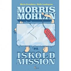Morris Mohlin på iskold mission