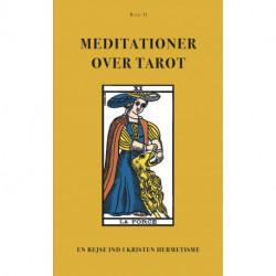 Meditationer over Tarot (BIND II): En rejse ind i Kristen Hermetisme (BIND II)