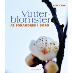 Vinterblomster: Alt forandres i sorg