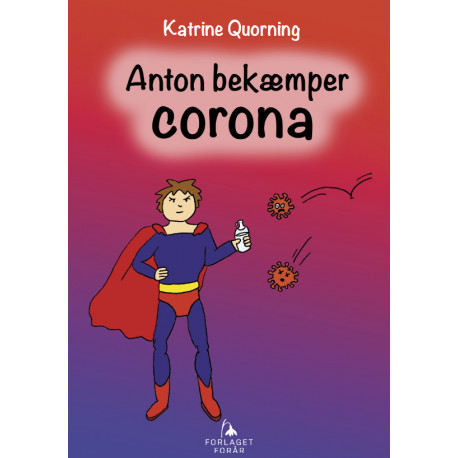 Anton bekæmper Corona