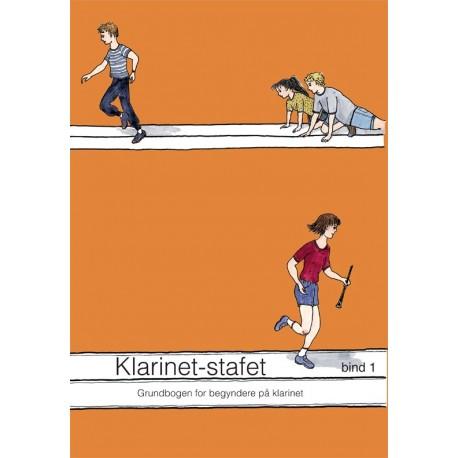 Klarinet-stafet: grundbogen for begyndere på klarinet (Bind 1)