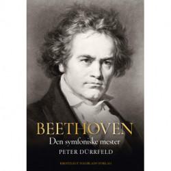 Beethoven: Den symfoniske mester