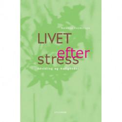 Livet efter stress: Udvikling & muligheder