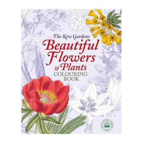 Kew Gardens Beautiful Flowers & Plants Colouring Book