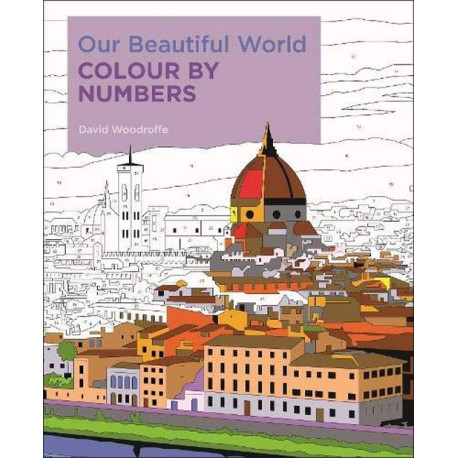 Our Beautiful World Colour by Numbers