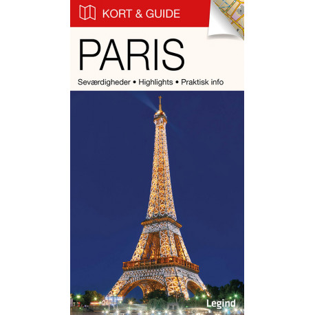 Kort & Guide – Paris: Seværdigheder • Highlights • Praktisk info