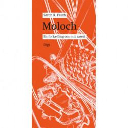 Moloch: En fortælling om mit raseri