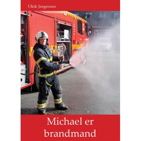 Michael er brandmand