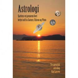 Astrologi: Sjælens vej gennem livet belyst ud fra Saturn, Chiron og Pluto i horoskopet