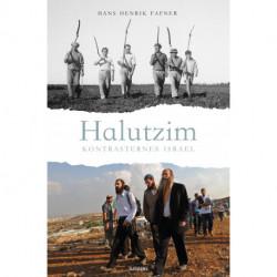 Halutzim - kontrasternes Israel