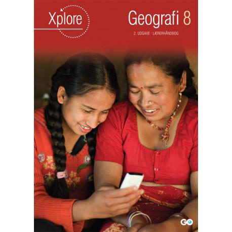 Xplore Geografi 8 Lærerhåndbog - 2. udgave