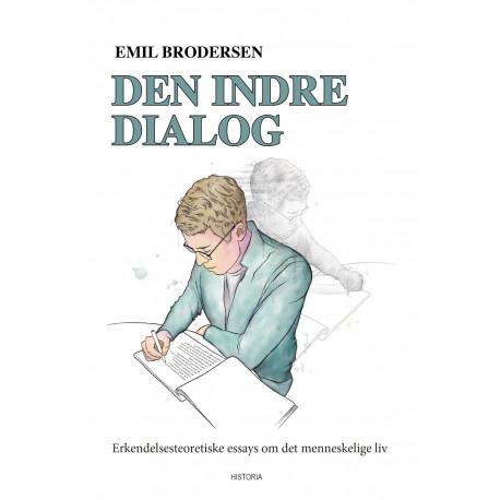 Den indre dialog: Erkendelsesteoretiske essays om det menneskelige liv
