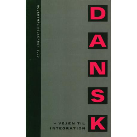 Dansk - vejen til integration