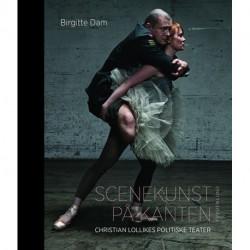 Scenekunst på kanten: Christian Lollikes politiske teater